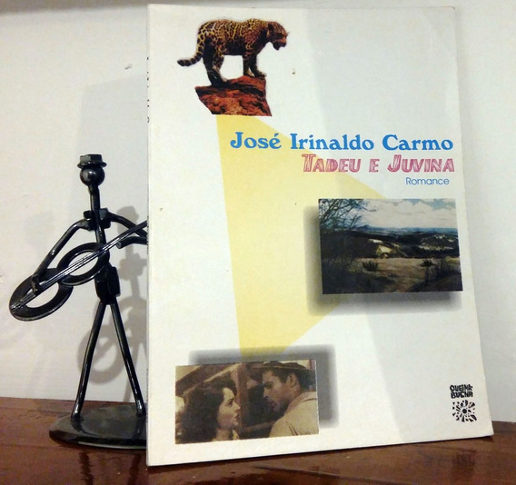 Tadeu E Juvina - Romance