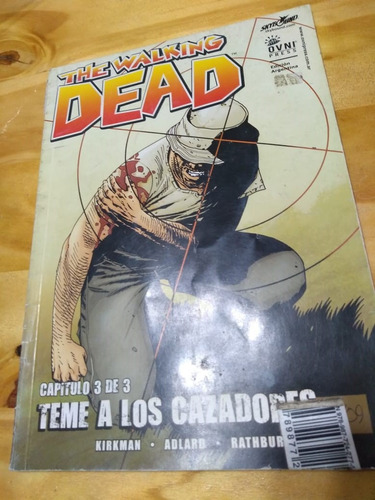 The Walking Dead - Teme A Los Cazadores - Kirkman - 3/3 - U