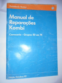 Manual De Reparações Kombi Carat Carroceria Latas