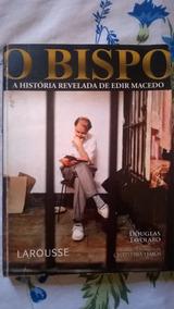 Livro O Bispo A História Revelada De Edir Macedo