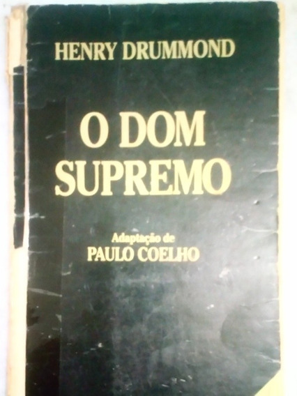 O Dom Supremo - Henry Drummond