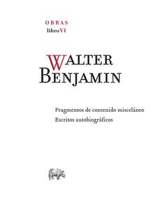 Obras - Libro Vi - Td, Walter Benjamin, Abada #