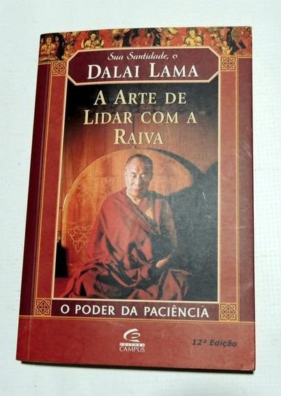 A Arte De Lidar Com A Raiva Dalai Lama Campus