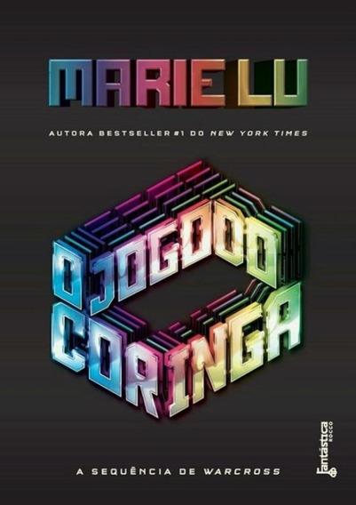 Jogo Do Coringa, O - Warcross Livro 2