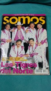 Los Tigres Del Norte Revista Somos De Colección