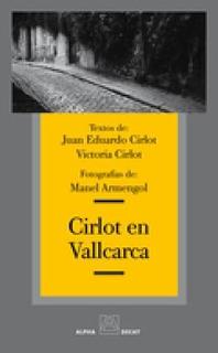 Cirlot En Vallcarca, Juan Eduardo Cirlot, Alpha Decay