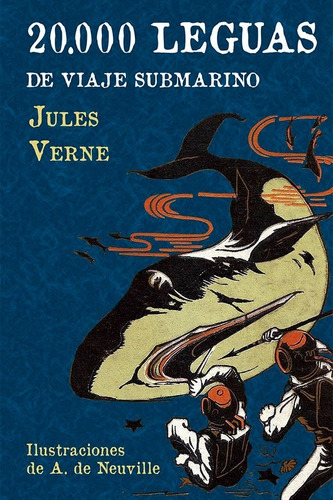 Libro: 20.000 Leguas De Viaje Submarino / Julio Verne