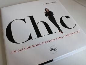 Livro Chic Por Gloria Kalil - 5 ª Ed. - Senac
