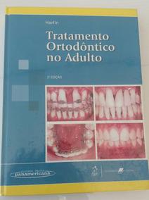 Livro Tratamento Ortodôntico No Adulto - Júlia De Harfin