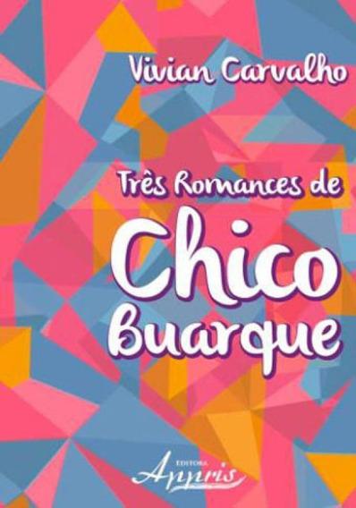 Tres Romances De Chico Buarque