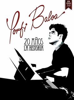 Porfi Baloa 20 Años La Historia Dvd
