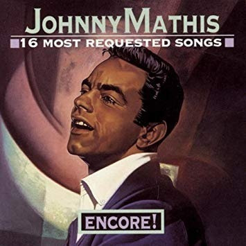Johnny Mathis - Encore! 16 Most Requested Songs