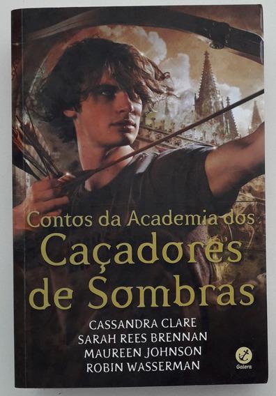 Contos Da Academia Dos Caçadores De Sombras Cassandra Clare