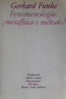 Fenomenologia Metafisica O Metodo Gerhard Funke