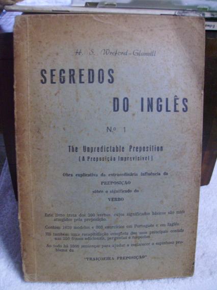 Antigo Raro Livro Segredos Do Inglês H. S. Wreford Glanvill