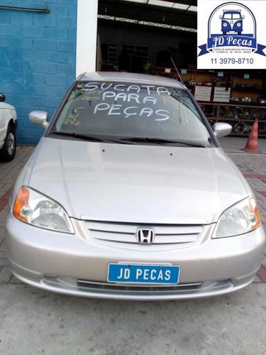 Sucata Honda Civic Ano 01 ( Para Peças )