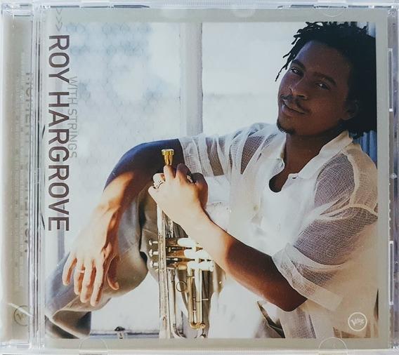 Cd Roy Hargrove - With Strings - Importado Lacrado
