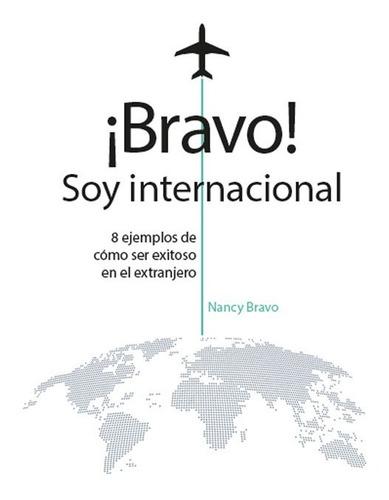 ¡bravo! Soy Internacional