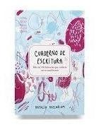 Cuaderno De Escritura - Natalia Rozenblum