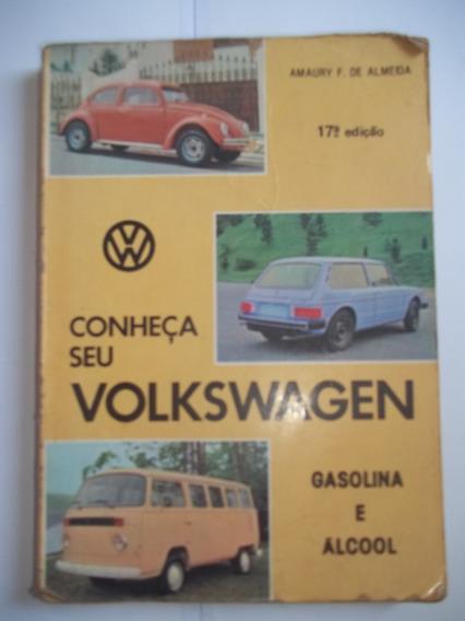Conheça Seu Volkswagen - Gasolina E Álcool - Autografado
