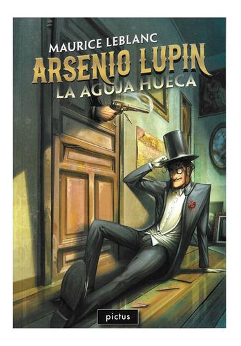 Imagen 1 de 1 de Arsenio Lupin - La Aguja Hueca - Ed. Pictus