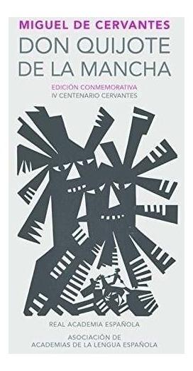 Livro Don Quijote Dom Quixote De La Mancha 400 Anos Espanha