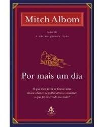 Por Mais Um Dia - Mitch Albom