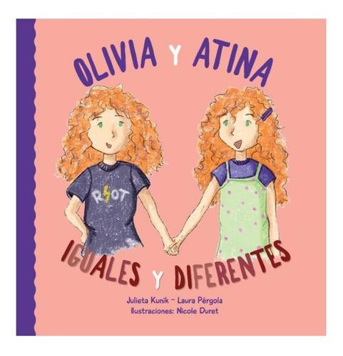 Imagen 1 de 3 de Olivia Y Atina. Iguales Y Diferentes Multifamilias