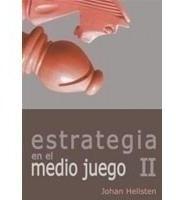 Estrategia En El Medio Juego 2 - Hellsten - Ventajedrez