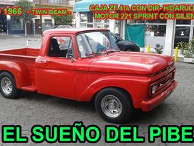 Ford F100 Twin Bean Año 1966 Única!