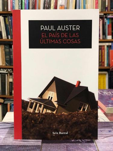 El País De Las Últimas Cosas - Paul Auster