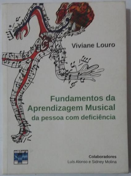 Livro Fundamentos Da Aprendizagem Musical 2012 Viviane Louro