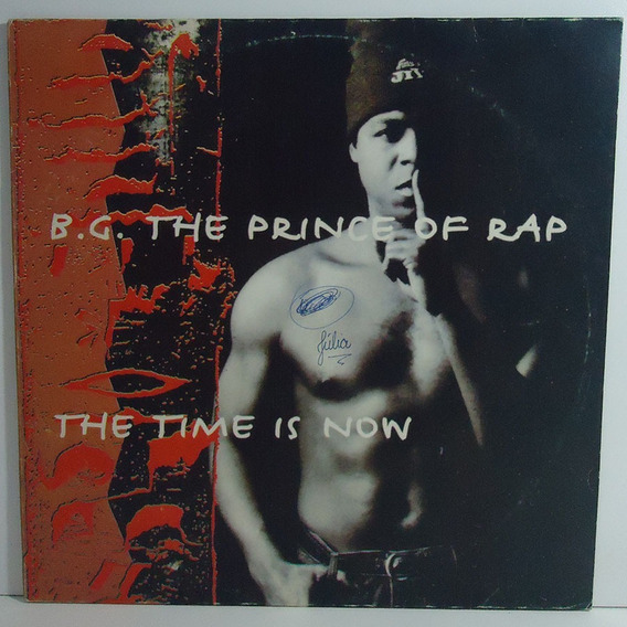 B.g. The Prince Of Rap 1994 The Time Is Now Lp