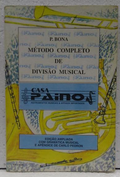 P. Bona Método Completo De Divisão Musical Editora Ricord