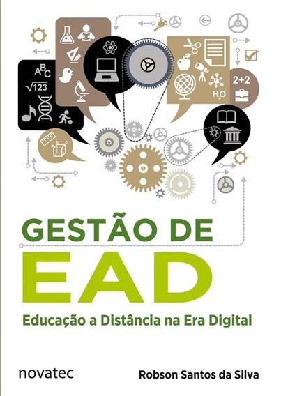 Livro Gestão De Ead: Educação A Distância Na Era Digital