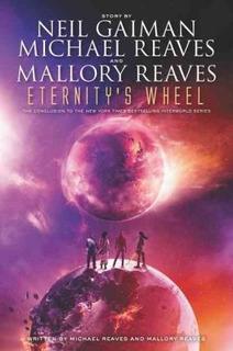 Interworld Trilogy 3: Eternity