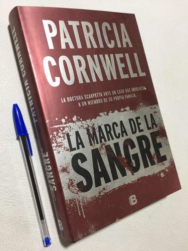 Libro La Marca De La Sangre. Patricia Cornwell. T Dura Nuevo