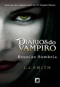 Diários Do Vampiro - Reunião Sombria