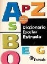 Diccionario Escolar Estrada - Nueva Edicion  -