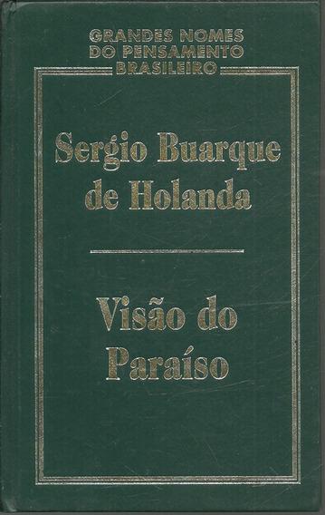C73 - Visão Do Paraíso - Sérgio Buarque De Holanda