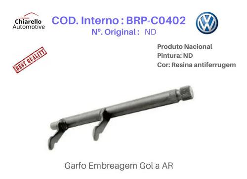 Garfo De Embreagem Gol Bx (refrigerado À Ar) 1980 À 1986