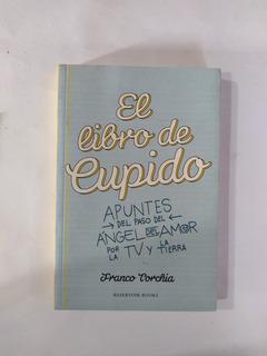 El Libro De Cupido - Franco Torchia