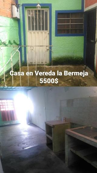 Casa En Vereda La Bermeja