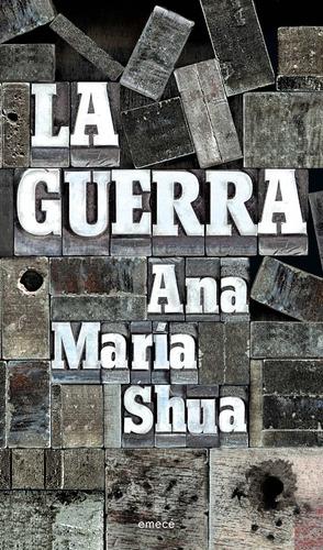 Imagen 1 de 3 de La Guerra De Ana María Shua- Emecé