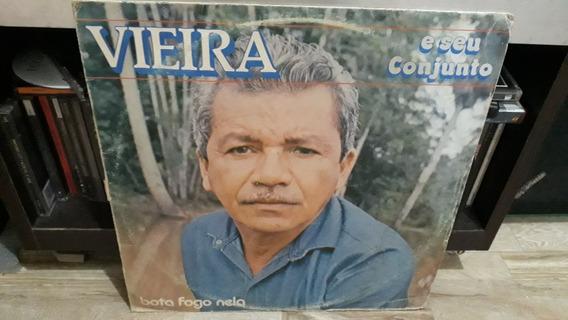 Lp Vieira E Seu Conjunto / Bota Fogo Nela