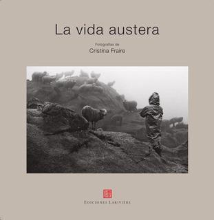 La Vida Austera - Cristina Fraire