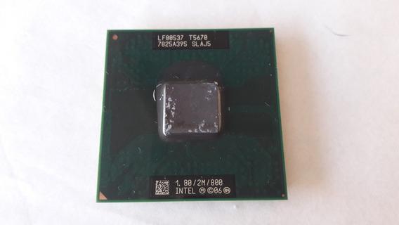 Processador Mobile Intel® Core2 Duo T5670 1.80/2m/800 Slaj5
