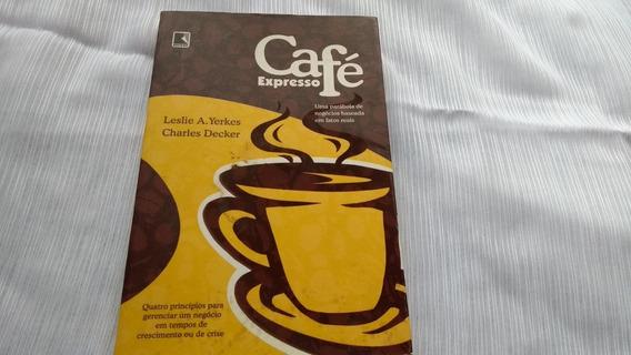 Café Expresso Parábola De Negócios Leslie Yerkes Ch Decker