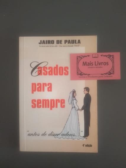 Casados Para Sempre - Jairo De Paula