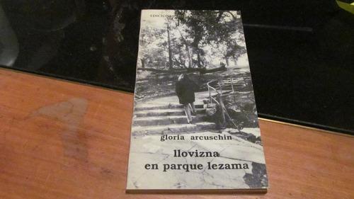 Gloria Arcuschin - Llovizna En Parque Lezama